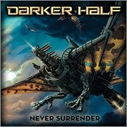 DARKER-HALF_Never-Surrender