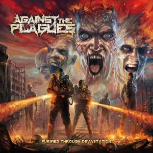 AGAINST-THE-PLAGUE_Purified-Through-Devastation