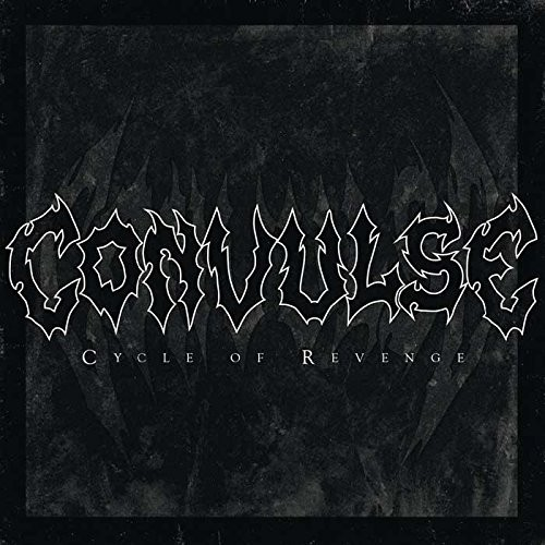 CONVULSE_CYCLE-OF-REVENGE