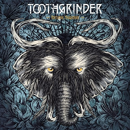 TOOTHGRINDER_Nocturnal-Masquerade