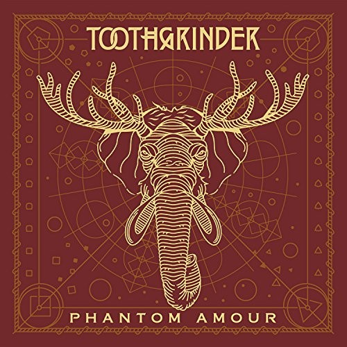 TOOTHGRINDER_Phantom-Amour