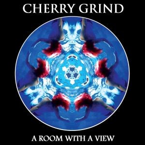 CHERRY-GRIND_A-Room-With-A-View