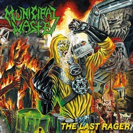 MUNICIPAL-WASTE_The-Last-Rager