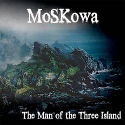 MOSKOWA_The-Man-Of-The-Three-Island