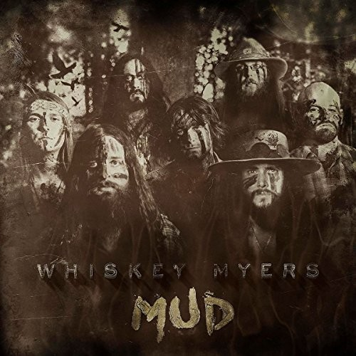 WHISKEY-MYERS_Mud