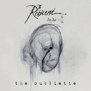 THE-RETICENT_The-Oubliette