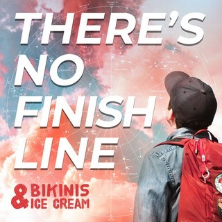 BIKINIS--ICE-CREAM_There-s-No-Finish-Line