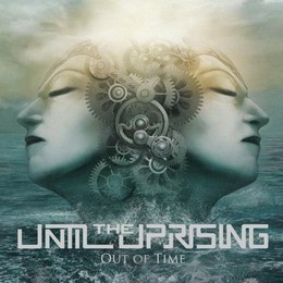 UNTIL-THE-UPRISING_Out-Of-Time