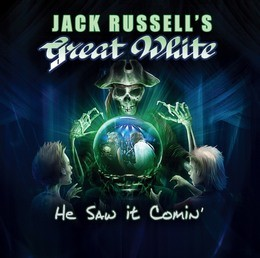 JACK-RUSSELL-S-GREAT-WHITE_He-Saw-It-Comin'