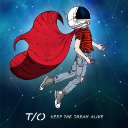 T-O_Keep-The-Dream-Alive