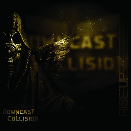 DOWNCAST-COLLISION_Rise-Up