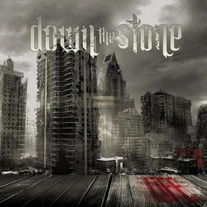 DOWN-THE-STONE_Life