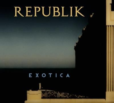 REPUBLIK_Exotica