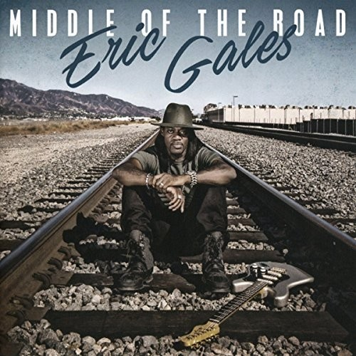ERIC-GALES_Middle-Of-The-Road
