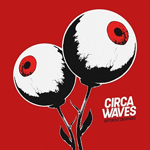 CIRCA-WAVES_Different-Creatures