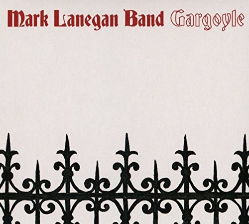 MARK-LANEGAN-BAND_Gargoyle
