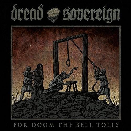 DREAD-SOVEREIGN_FOR-DOOM-THE-BELL-TOLLS