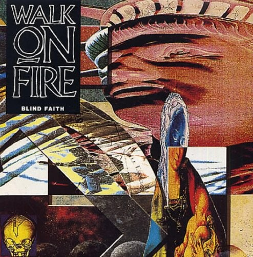 WALK-ON-FIRE_Blind-Faith