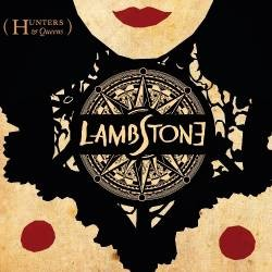 LAMBSTONE_Hunters--Queens