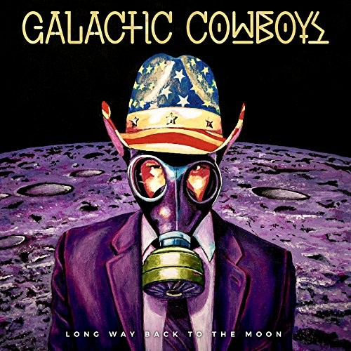 GALACTIC-COWBOYS_LONG-WAY-BACK-TO-THE-MOON