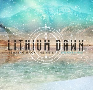 LITHIUM-DAWN_Tearing-Back-the-Veil-II-Awakening