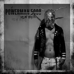POWERMAN-5000_New-Wave