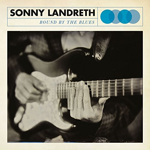 SONNY-LANDRETH_Bound-By-The-Blues