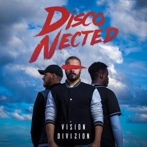 DISCO-NECTED_Vision-Division