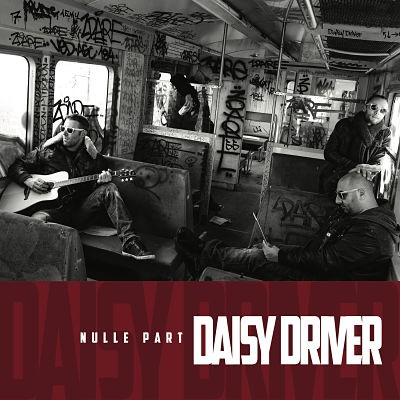 DAISY-DRIVER_Nulle-Part