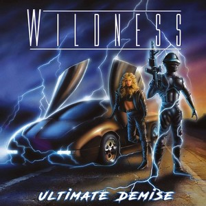 Album WILDNESS Ultimate Demise (2020)