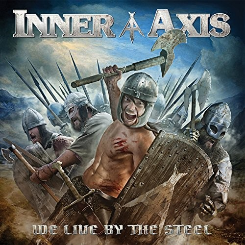 INNER-AXIS_We-Live-By-The-Steel