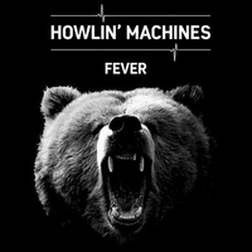HOWLIN-MACHINES_Fever
