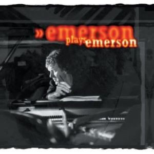 KEITH-EMERSON_Emerson-Plays-Emerson