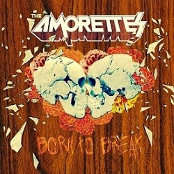 THE-AMORETTES_Born-To-Break