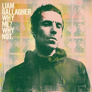 Album LIAM GALLAGHER Why Me? Why Not (2019)