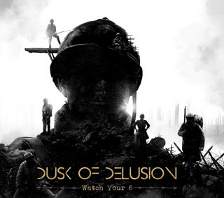 DUSK-OF-DELUSION_Watch-Your-6