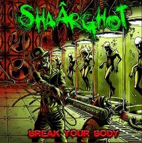SHAÂRGHOT_Break-Your-Body