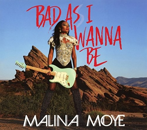 MALINA-MOYE_Bad-As-I-Wanna-Be