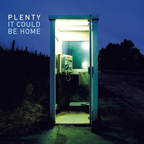 PLENTY_It-Could-Be-Home