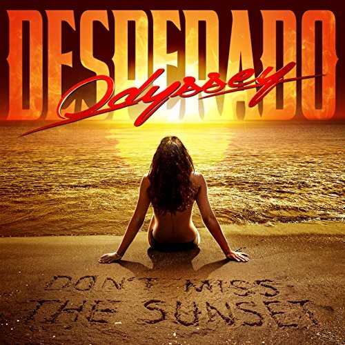 ODYSSEY-DESPERADO_Don-t-Miss-The-Sunset