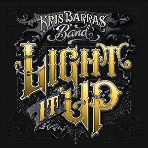 THE-KRIS-BARRAS-BAND_Light-It-Up