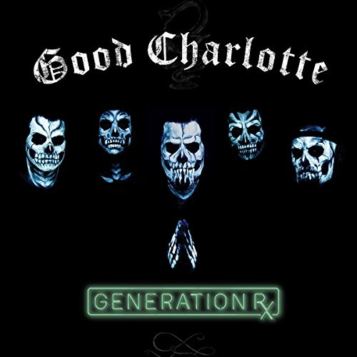 Album GOOD CHARLOTTE Generation Rx (2018)
