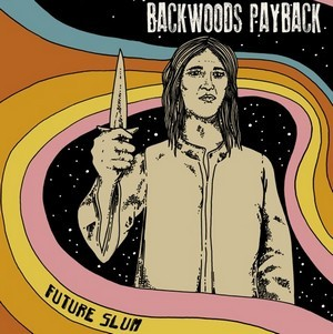 BACKWOODS-PAYBACK_Future-Slum