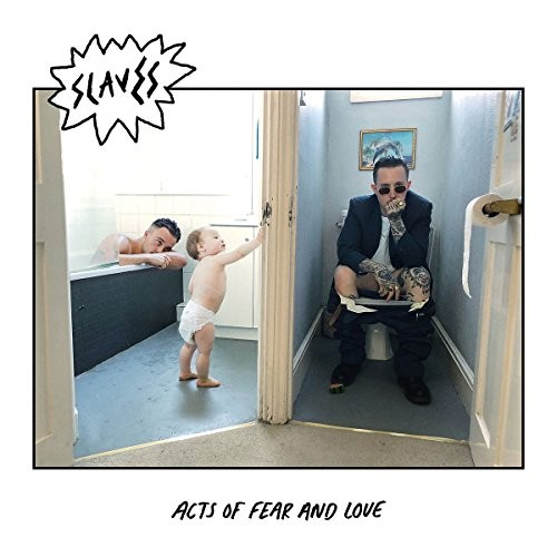 Album SLAVES Acts Of Fear And Love (2018)