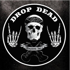 D-ROP-DEAD_Mayhem-Inc-