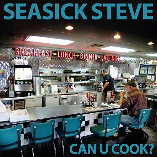 SEASICK-STEVE_Can-U-Cook-