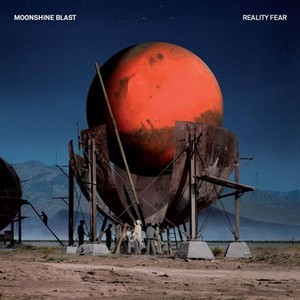 MOONSHINE-BLAST_Reality-Fear