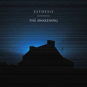 Album ESTHESIS The Awakening (2020)