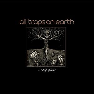 ALL-TRAPS-ON-EARTH_A-D-rop-Of-Light
