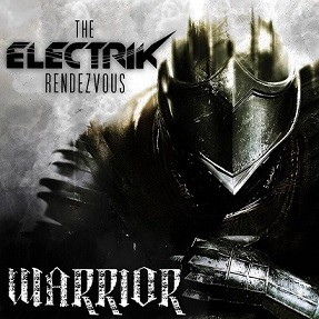 THE-ELECTRIK-RENDEZVOUS_Warrior